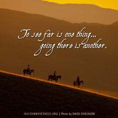 Cowboys, Cowgirls, Go Far, www.cowboyethics.org