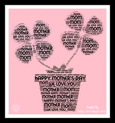 Word Cloud Art Design for Mother's Day! Designed by Polka Dot Heart Art
