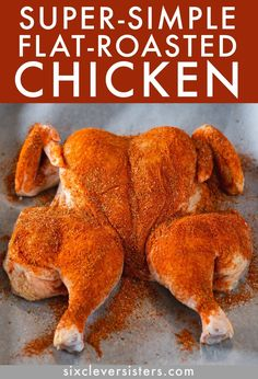 } - Six Clever Sisters - - Roasted Chicken Rub Spice Mix {bold, warm flavors!} – Six Clever Sisters Food Whole Roasted Chicken Recipe Oven Roasted Whole Chicken, Grilled Whole Chicken, Stuffed Whole Chicken, Roasting Chicken In Oven, Fried Chicken, Chicken Cooking Times, Cooking Whole Chicken, Chicken Spices, Baked Whole Chicken Recipes
