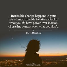 Incredible Change Happens In Your Life - https://themindsjournal.com/incredible-change-happens-life/