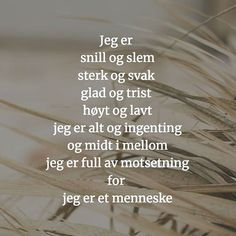 Wise Words, Qoutes, Poetry, Education, Sayings, Norway, Sport, Decor, Thoughts
