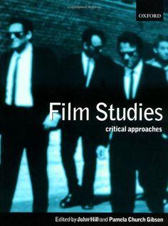 Film Studies: Critical Approaches by John Hill http://www.amazon.com/dp/0198742800/ref=cm_sw_r_pi_dp_5sUJub0YEV3M6