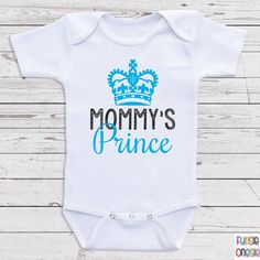 """Cute Bodysuits For Babies """"Mommy's Prince"""" Long and Short Sleeve One Piece for Boys, Baby Shower Gifts, Newborn Clothing, Baby Clothes A31 by NewbornBabyClothes on Etsy https://www.etsy.com/listing/212763140/cute-bodysuits-for-babies-mommys-prince"""