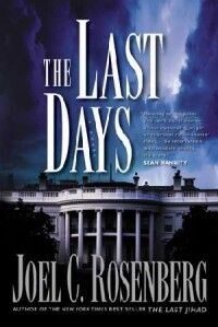 The Last Days - Joel Rosenberg (Book 2)