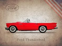 Ford Thunderbird 1957 Art Print by Mark Rogan. All prints are professionally printed, packaged, and shipped within 3 - 4 business days. Blue Bird Art, Ford Thunderbird, Sexy Cars, All Art, Muscle Cars, Vintage Cars, Dream Cars, Fine Art America, Advertising