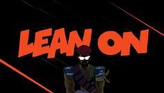 Major Lazer & DJ Snake - Lean On (feat. MØ) (Official Lyric Video) LOVE ths dance to this all the t time