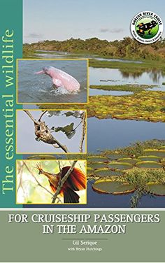 The Essential Wildlife for Cruiseship Passengers in the Amazon (Portuguese Edition)
