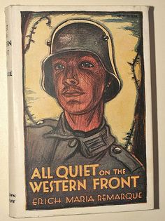 Erich Maria Remarque: All quite on the western front by alexisorloff, via Flickr.  Little Brown and Co - New York, 1946 - A l'Ouest  rien de nouveau