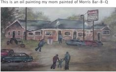Mlorris B-B-Q Elgin Illinois, Thanks Mom, My Childhood, Mom And Dad, Memories, History, Places, Sweet, Travel