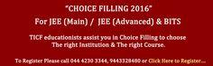 JEE (Main), JEE (Advanced) Choice Filling 2016