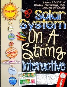 Solar System: On A String Interactive {Create, Facts, and Fill Ins}INCLUDES:The entire solar system is included in this pack.Once assembled your students will love that it will actually look like the solar system in the order in which the planets appear.