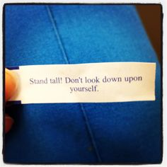 Got to love fortune cookies :) Love Fortune Cookie, Fortune Quotes, Look Down Upon, Butcher Block Cutting Board, Life Lessons, Cards Against Humanity, Cookies, Signs, How To Make