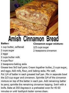 Amish Cinnamon Bread substitute buttermilk with 2 cups milk and 2 TB lemon juice or white vinegar. Let sit 5 minutes. Köstliche Desserts, Delicious Desserts, Dessert Recipes, Yummy Food, Tasty, Dessert Bread, Bread Cake, Bread Mix, Amish Friendship Bread
