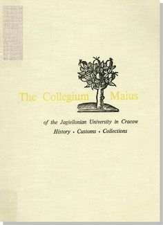 Estreicher, Karol. The Collegium Maius of the Jagiellonian University in Cracow: History, Customs, Collections. Trans. Jan Aleksandrowicz. Warsaw: Interpress Publishers, 1973. [LF1404 .E8213 1973 (R)] http://go.utlib.ca/cat/5922779