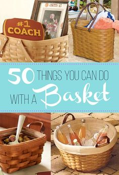 50 Things You Can Do With a Basket