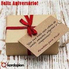 """Parabéns para você que faz aniversário neste mês! """"Que tua vida seja cheia de saúde, emoções, alegrias e conquistas!"""" www.kardapion.com"""