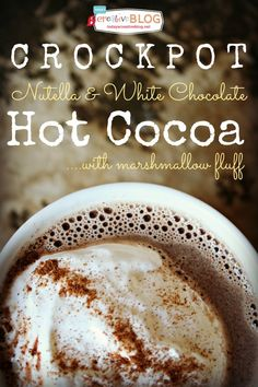 Crockpot Hot Chocolate with Nutella | TodaysCreativeBlog.net