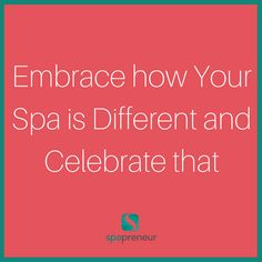 Don't be afraid to let your spa's personality shine. If you are a fun, feminine spa - embrace that throughout the spa experience and marketing. If you handle acute pain management, don't hide that. Show people what and who your spa serves. #100 #spa #businessadvice #spaadvice #spalife #guide #spatips #tips #ebook #massage #skincare #nails #nailcare #dayspa #spaprofessional #businesstips #biztips #biztip #entrepreneur #entrepreneurial #businessowner #advice #tip #advicequotes #sales #branding
