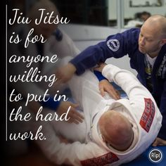 Jiu Jitsu is for anyone willing to put in the hard work.