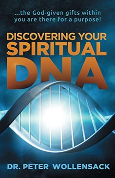 Discovering Your Spiritual DNA: ...the God-given gifts wi... https://www.amazon.com/dp/B016VEMTOI/ref=cm_sw_r_pi_dp_kRmpxbJ7ZV5RC