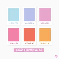 Color Palette No. 78 Color Palette No. Hex Color Palette, Pastel Colour Palette, Color Palate, Colour Schemes, Color Patterns, Pastel Colours, Colour Combinations, Pantone Colour Palettes, Pantone Color