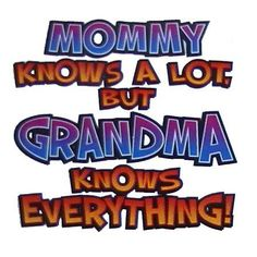I Love Being A Grandma. Granddaughters, Grandchildren, Grandmothers, Wise Sayings, Simple Sayings, Clever Sayings, Random Sayings, Funny Sayings, Family Love