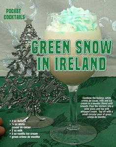 Green Snow in Ireland Party Drinks Alcohol, Liquor Drinks, Alcohol Drink Recipes, Cocktail Drinks, Alcoholic Milkshake, Alcoholic Drinks, Martinis, Beverages, Halloween Drinks