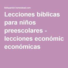 Lecciones bíblicas para niños preescolares - lecciones económicas
