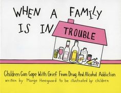 The Paperback of the When a Family Is in Trouble; Children Can Cope with Grief from Drug and Alcohol Addictions by Marge E. Heegaard at Barnes & Noble. Emotional Books, Social Emotional Learning, School Social Work, Guidance Lessons, Family Therapy, School Psychology, School Counselor, Coping Skills, Grief