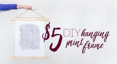 $5 DIY Hanging Print Frame
