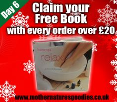 Claim your Free Home Spa Relax Book with all orders over £20 on-line on our website http://mothernaturesgoodies.co.uk