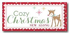 Cozy Christmas Sew Along - Week Two - Block Two!!