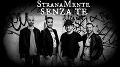 StranaMente - Senza te
