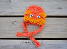The Lorax Hat by The Knitting Bitty  Unless someone likes you, cares a whole awful lot,  Nothing is going to get better, it's not  The Lorax