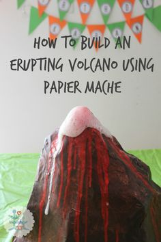 how to make an erupting volcano at home