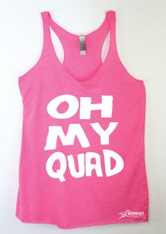 0f29e5be9ad Oh My Quad Workout Tank tops workout tanks with sayings yoga tank funny  yoga shirt plus size tri blend shirt fitness apparel work out tanks.