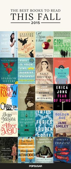 29 New Books You'll Want to Read This Fall: Now that the hot Summer months are coming to an end, it's time to start planning your Fall reading list!