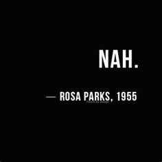 Imagen de quotes, rosa parks, and words Great Quotes, Quotes To Live By, Me Quotes, Funny Quotes, Inspirational Quotes, Wisdom Quotes, Motivational, We Are The World, In This World