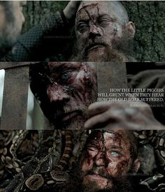 """""""How the little piggies will grunt when they hear how the old boar suffered"""" - Ragnar Lothbrok Vikings Season 4, Vikings Show, Vikings Tv Series, Ragnar Lothbrook, Ragnar Lothbrok Vikings, Viking Berserker, Viking Life, Viking Warrior, Viking Wallpaper"""
