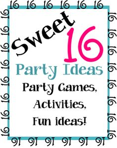 Sweet 16 Party Ideas Venues At Home And Activities To