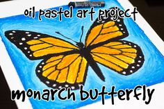 Oil pastel art project for kids - Monarch Butterfly!