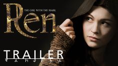 Ren: The Girl with the Mark - trailer starring Sophie Skelton<< New Fantasy Web Series airing on March 1st - This looks so Awesome!!!