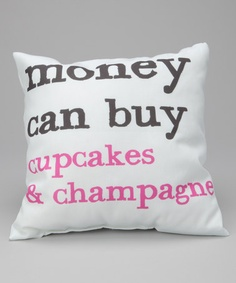 Take a look at this 'Money Can't Buy' & 'Money Can Buy' Reversible Throw Pillow by Pillow Talk by OneBellaCasa on #zulily today!