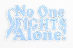 No One Fights Alone®