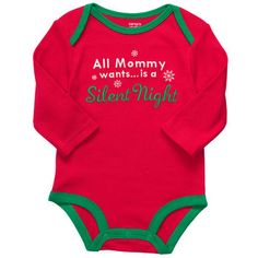 Carters Long-Sleeve Slogan Bodysuit- ALl Mommy Wants is a Silent Night