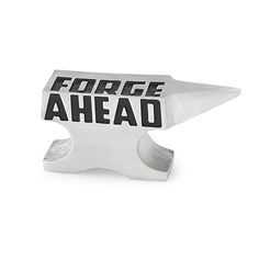FORGE AHEAD PAPERWEIGHT