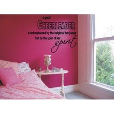 A good cheerleader..spirit Wall art vinyl  ... I would love for each on my cheerleaders to have this ! Cheer Gifts, Cheer Stuff, Cheer Mom, Cheer Coaches, Vinyl Decals, Vinyl Wall Art, Cheer Spirit, Cheerleading Quotes, Cheer Quotes