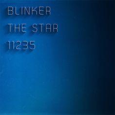 """Blinker the Star's new EP """"11235""""! Start Digging!"""