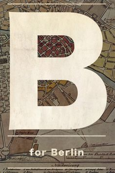 B for Berlin, our chic city break destination. Germanic Tribes, Berlin Art, Blog Names, The Third Reich, Learn German, Types Of Lettering, Dream City, Creative Posters, City Break