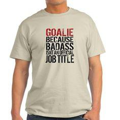 Badass Goalie Light T-Shirt